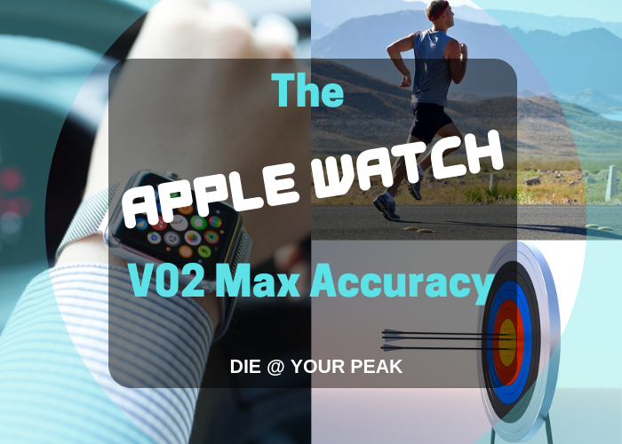The Apple Watch V02 Max Accuracy